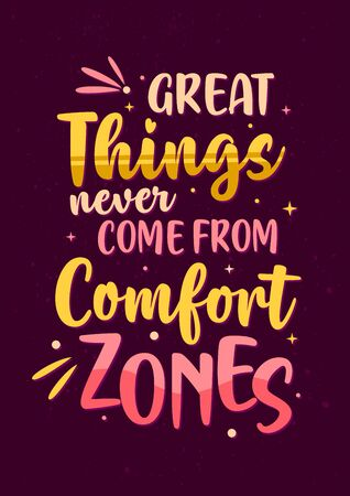 Best Inspirational Motivation Quotes, Great Things Never Come From Comfort Zones  イラスト・ベクター素材