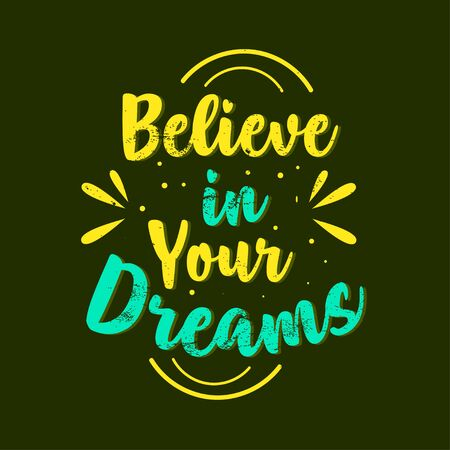 Inspirational Quotes Saying Believe in Your Dreams
