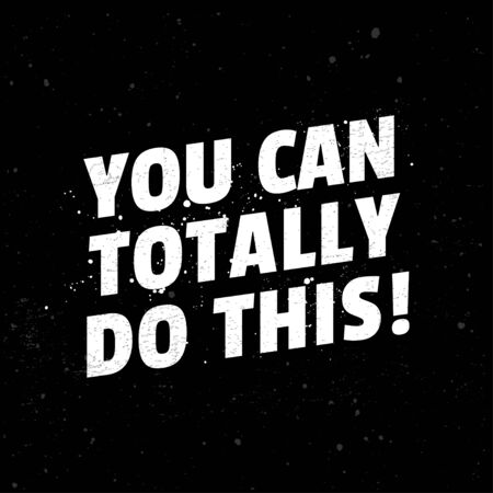 You can Totally Do This, Gym Fitness and Workout Poster Motivation Typography Quotes