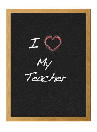 I love my teacher.