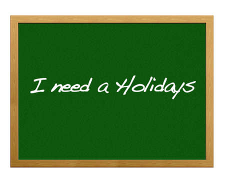 I need a holidays. photo