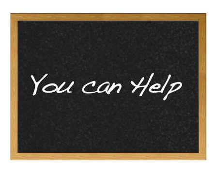 generosidad: Aislado con pizarra Usted puede ayudar.