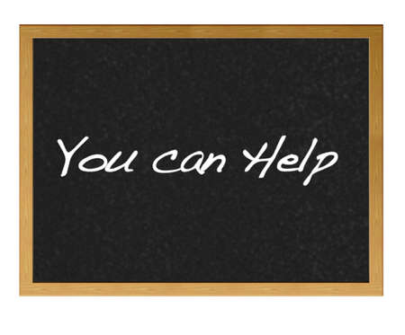 charity work: Isolated blackboard with You can help.