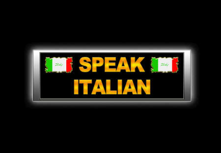 Illuminated sign with speak italian. photo