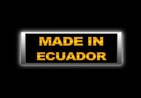Illuminated sign with Made in Ecuador. photo