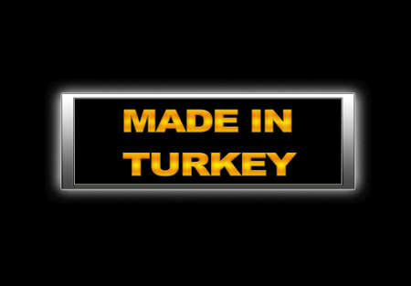 Illuminated sign with Made in Turkey. photo