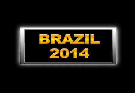 Illuminated sign with Brazil 2014
