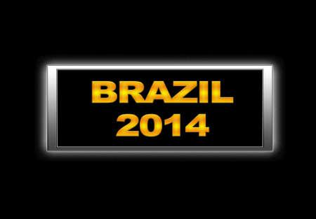 Illuminated sign with Brazil 2014