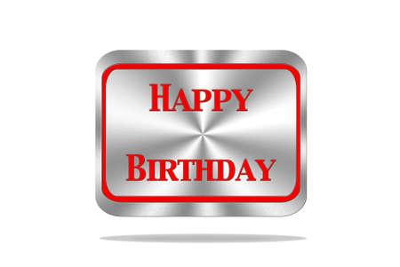 Aluminum frame illustration with Happy Birthday signal on white background Stock Illustration - 17288279