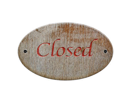 Illustration with a wooden sign of closed  illustration