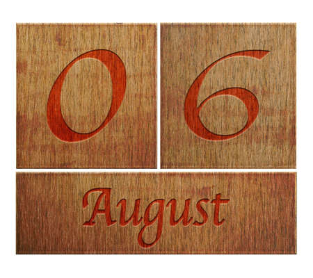 Illustration with a wooden calendar August 6