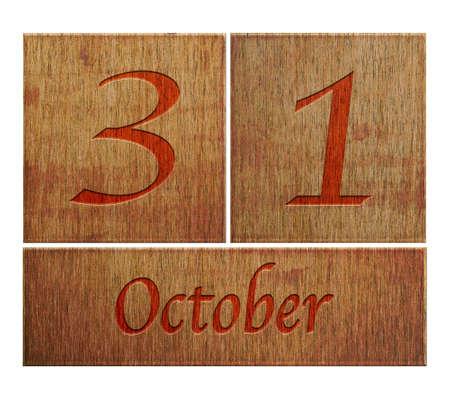 oct 31: Ilustraci�n con un calendario de madera de 31 de octubre