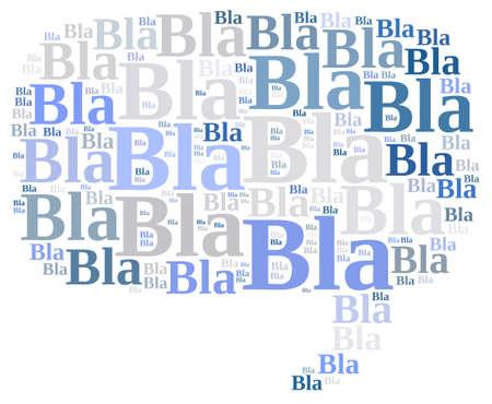 Illustration with word cloud about Bla bla bla.