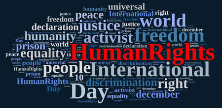 human rights: Word cloud illustration with International Human Rights Day. Stock Photo