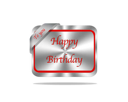 congratulate: Silver signboard with red text Happy Birthday to You on white background.