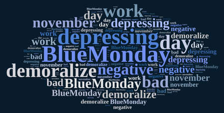 the worst: Illustration with word cloud on Blue Monday, the worst day of the year.3D rendering.