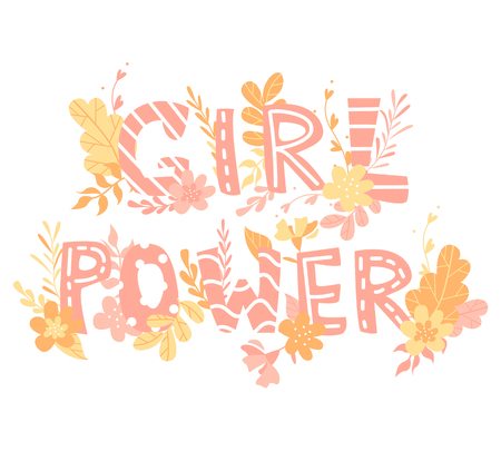 Hand-drawn letters, text girl power, flowers and plants, colorful illustration
