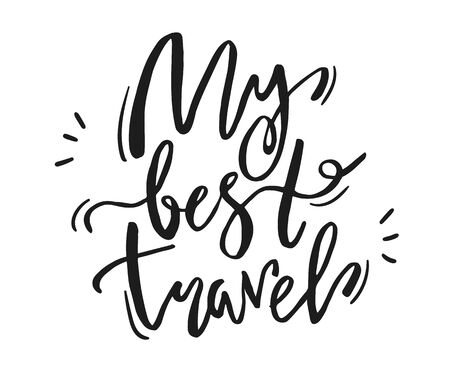 Lettering phrase my best travel on white background 일러스트
