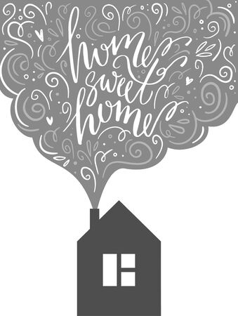 Lettering phrase from the chimney of the house: home sweet home. greeting card in scandinavian style Illustration