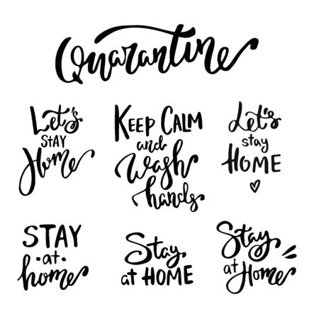 Lettering lets stay home, keep calm and wash hands, quarantine, hand drawn