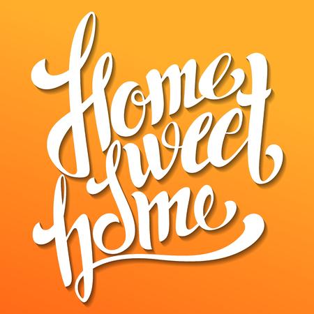Home sweet home lettering. Handmade calligraphy, vector illustration. Hand written Illustration
