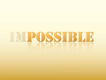 Impossible to possible golden word by hard work sign motivation and inspiration on light background vector illustration Vetores