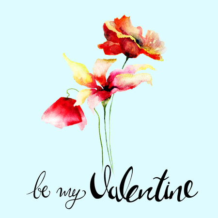 Colorful wild flowers with title be my Valentine, watercolor illustration
