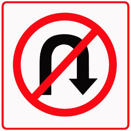 u turn sign: No u - turn traffic sign