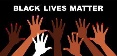 Black lives matter. Hands with different skin colors . Vector illustration Illustration