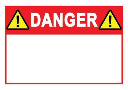 Warning sign Danger Sign with blank space          for your text printable paper templates available for A4 paper vector illustration