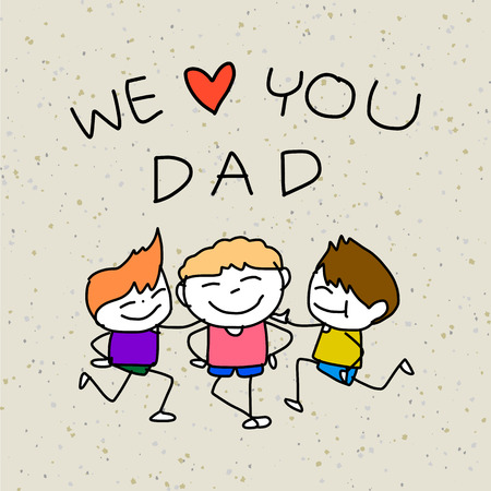 supermom: hand drawing cartoon happy family Happy Fathers Day