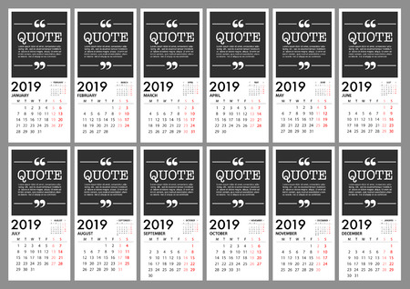 Calendar for 2019 on grey background with quote message. Week Starts Monday. Simple Vector Template