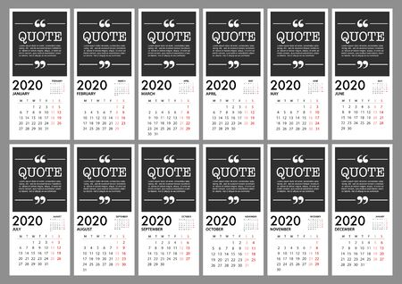 Calendar for 2020 planner on grey background with quote message. Week Starts Monday. Simple Vector Template
