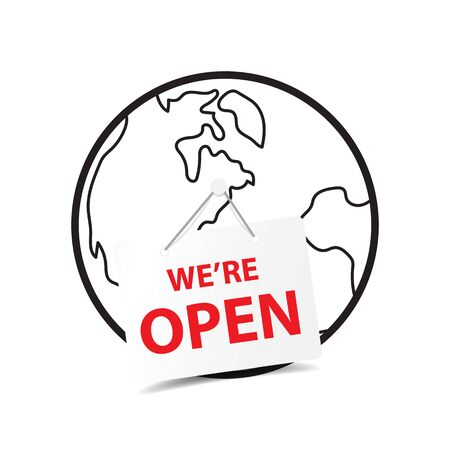 We are open tag sign on globe for reopening after covid-19 coronavirus outbreak lockdown. Business health care and medical icon vector.