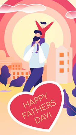 Vertical Flat Postcard Written Happy Fathers Day. Vector Illustration on Pink Background. Dad in Casual Clothes Holding Rejoicing Child on his Shoulders Against Background Buildings Big City.
