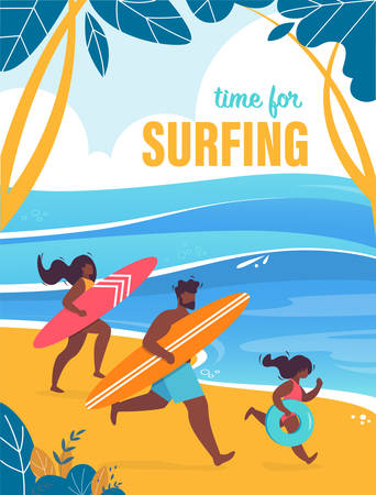 Flyer Invitation is Written Time for Surfing. Poster Family with Child Runs along Sand with Surfboards. Parents with Child Will come to have Time to Ride Wave. Vector Illustration.