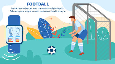 Football Horizontal Banner. Sportsman Stand on Gate, Goalkeeper Playing Soccer Game Protect Goal from Attacking Opponent. Smart Watch Control Health Poster Invitation Cartoon Flat Vector Illustration Ilustracja