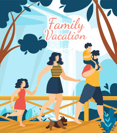 Family Vacation on Tropical Resort Lettering Poster. Cartoon Father with Son on Shoulders, Mother Carrying Elder Daughter with Hand. Puppy Running Ahead. Waterfall Park. Vector Natural Illustration