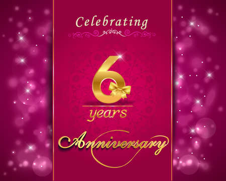 anniversary celebration: 6 year anniversary celebration sparkling card, vibrant background - vector eps10