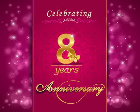 vibrant background: 8 year anniversary celebration sparkling card, vibrant background - vector eps10 Illustration