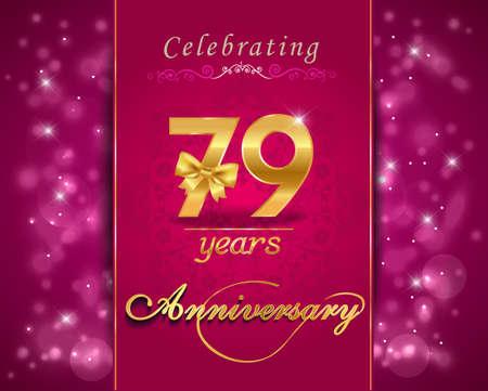 vibrant background: 79 year anniversary celebration sparkling card, vibrant background - vector eps10