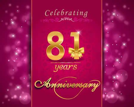 81: 81 year anniversary celebration sparkling card, vibrant background - vector eps10 Illustration