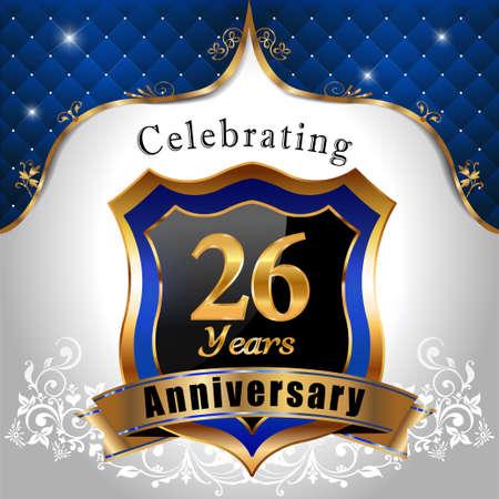 sheild: 26 years anniversary celebration, Golden sheild with blue royal emblem background Illustration