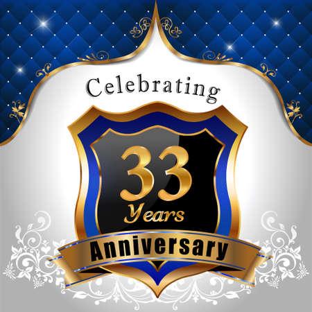 sheild: 33 years anniversary celebration, Golden sheild with blue royal emblem background