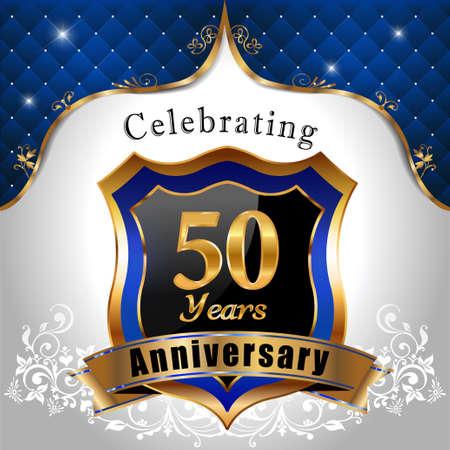 sheild: 50 years anniversary celebration, Golden sheild with blue royal emblem background