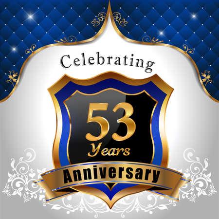 sheild: 53   years anniversary, Golden sheild with blue royal emblem background