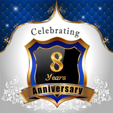 sheild: 8   years anniversary, Golden sheild with blue royal emblem background