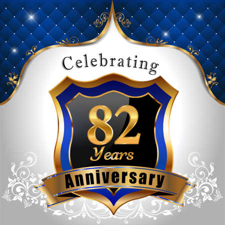 sheild: 82   years anniversary, Golden sheild with blue royal emblem background