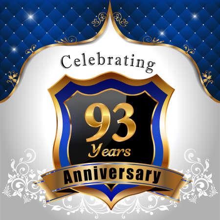 sheild: 93   years anniversary, Golden sheild with blue royal emblem background