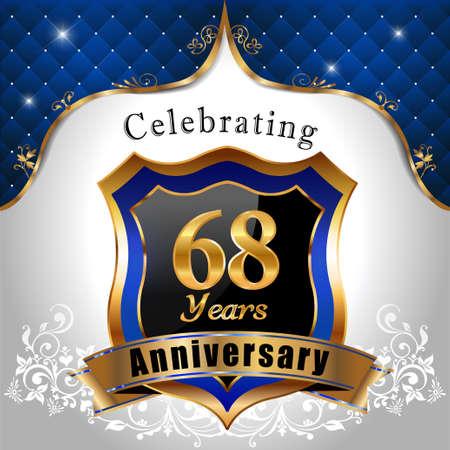 sheild: 68 years anniversary celebration, Golden sheild with blue royal emblem background